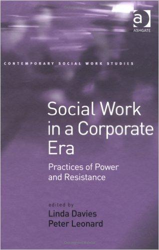 Social Work in a Corporate Era